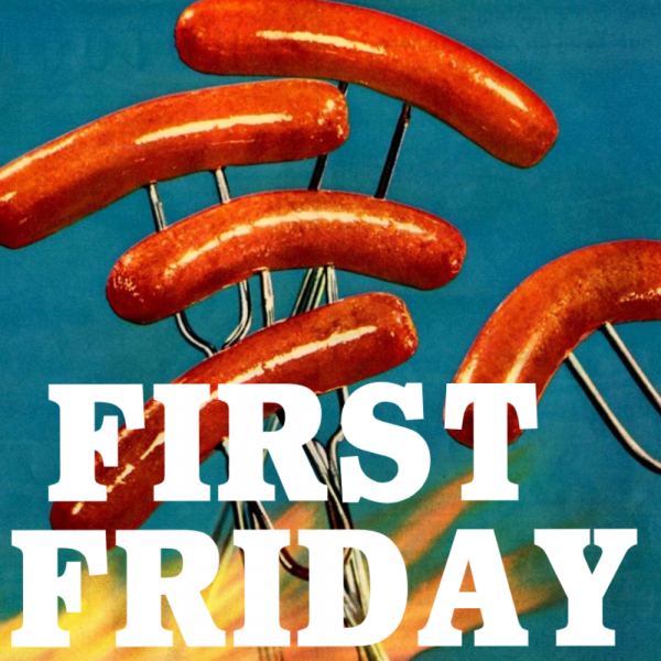 First Family First Friday - TODAY!