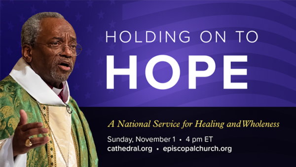 Holding on to Hope: A National Service for Healing and Wholeness