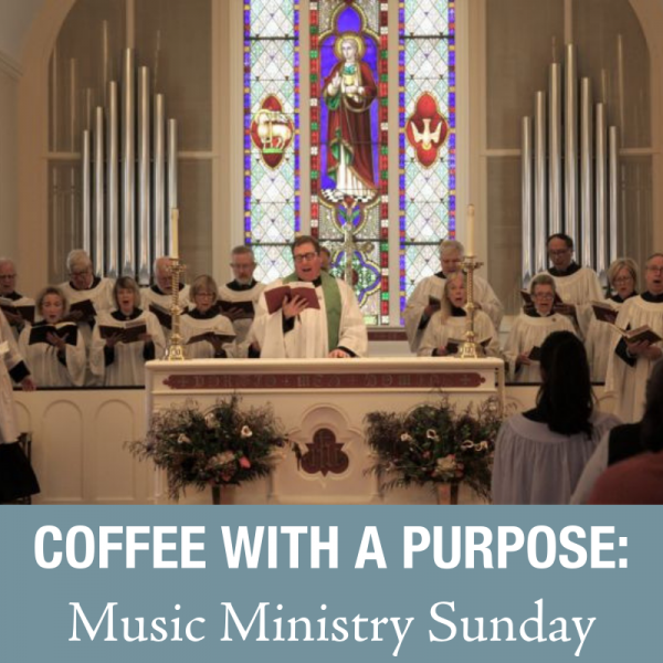 Coffee with a Purpose: Music Ministry Sunday